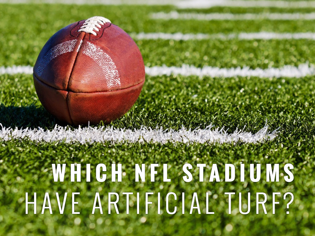 Which NFL stadiums have artificial turf? - Turf Pros Solution